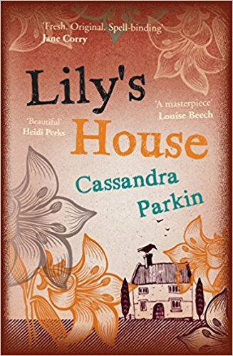 Book Review – Cassandra Parkin, Lily's House